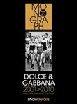 Dolce & Gabbana 2001­2010. Ready to wear. Women collections