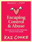 escaping control & abuse:...