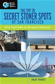 The Top 20 Secret Stoner Spots of San Francisco