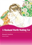 A HUSBAND WORTH WAITING FOR (Mills & Boon Comics)