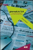 Giornali.it/2.0. La storia dei siti Internet dei principali quotidiani italiani Vol. 2