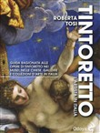Tintoretto. L'artista in Italia. Ediz. illustrata