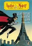 Le avventure di Arsène Lupin (Agatha Mistery Classic Collection)