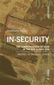 In-security. The communication of fear in the mid-global era