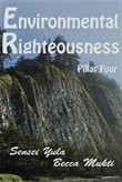Environmental Righteousness: Pillar Four
