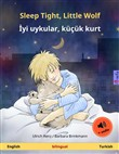 Sleep Tight, Little Wolf – Iyi uykular, küçük kurt (English – Turkish). Bilingual children's book, age 2-4 and up