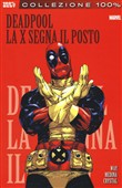 La X segna il posto. Deadpool Vol. 3