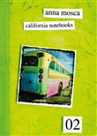 California notebooks 02. Ediz. italiana e inglese