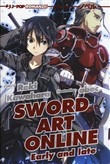 early and late. sword art...