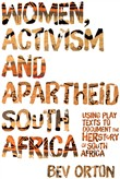 Women, Activism and Apartheid South Africa