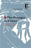 the stranger as friend. t...