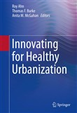 Innovating for Healthy Urbanization
