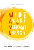 Wide Awake + Vibrant Energy
