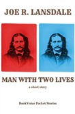 Man With Two Lives: A Short Story