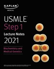 USMLE Step 1 Lecture Notes 2021: Biochemistry and Medical Genetics