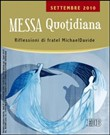Messa quotidiana. Settembre 2010