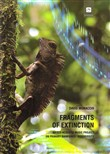 Fragments of extinction. An eco-acoustic music project on primary rainforest biodiversity. Ediz. italiana e inglese