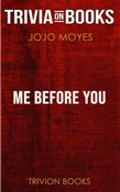 Me Before You by Jojo Moyes (Trivia-On-Books)