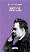 Nietzsche on the road