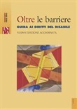 Oltre le barriere. Con CD