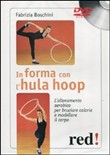 In forma con l'hula hoop. DVD