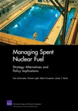 Managing Spent Nuclear Fuel