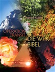 OPERATION TRANSIT – DIE WPK-BIBEL