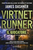 Il giocatore. Virtnet Runner. The mortality doctrine Vol. 1