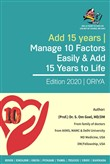 "Adding 15 years to our Life Can we? of course, we can! 1980's Medicine is ""So"" Obsolete Today in 2019 Manage 10 Factor. (Oriya) 2019"