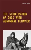 The Socialization of Dogs With Abnormal Behavior