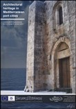 Architectural heritage in Mediterranean port cities. Contributions and procedures for knowledge and conservation