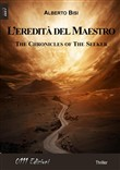 L'eredità del maestro. The chronicles of the seeker