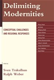 Delimiting Modernities