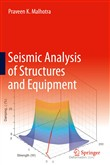 Seismic Analysis of Structures and Equipment