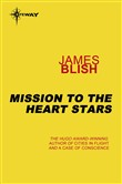 mission to the heart star...