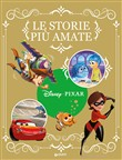 Storie Pixar più amate. Fiabe collection. Ediz. illustrata