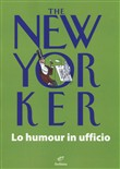 The New Yorker. Lo humour in ufficio