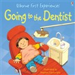 Usborne First Experiences: Going to the Dentist