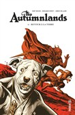 The Autumnlands - Tome 2