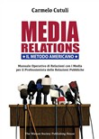 media relations. il metod...