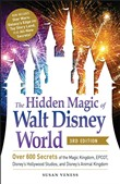 The Hidden Magic of Walt Disney World, 3rd Edition