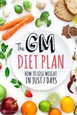 GM Diet Plan - 7 Day Meal Plan For Fast Weight Loss