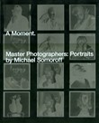 Moment master photographers. Portraits
