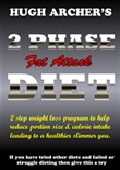2 PHASE Fat Attack DIET for Weight Loss
