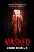 Masked - A Psychological Horror