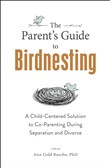 The Parent's Guide to Birdnesting