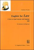 English for law. A focus on legal concepts and language. Con Cd Audio