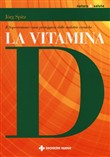 la vitamina d. il superor...