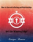 How to Succeed in Dating and Relationships