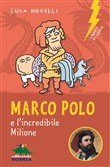 Marco Polo e l'incredibile Milione